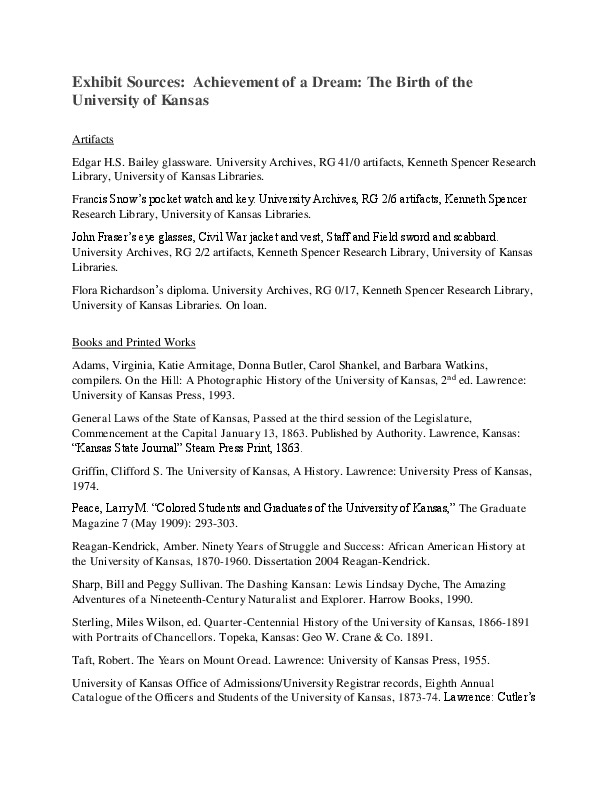 <p><span>Exhibit Sources:&nbsp; <i>Achievement of a Dream: The Birth of the University of Kansas</i><o:p></o:p></span></p>