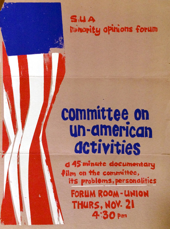 Poster for a documentary film shown at KU in 1964 focusing on the Committee on UnAmerican Activities (HUAC). From the Laird Wilcox scrapbook RH WL MS Q5