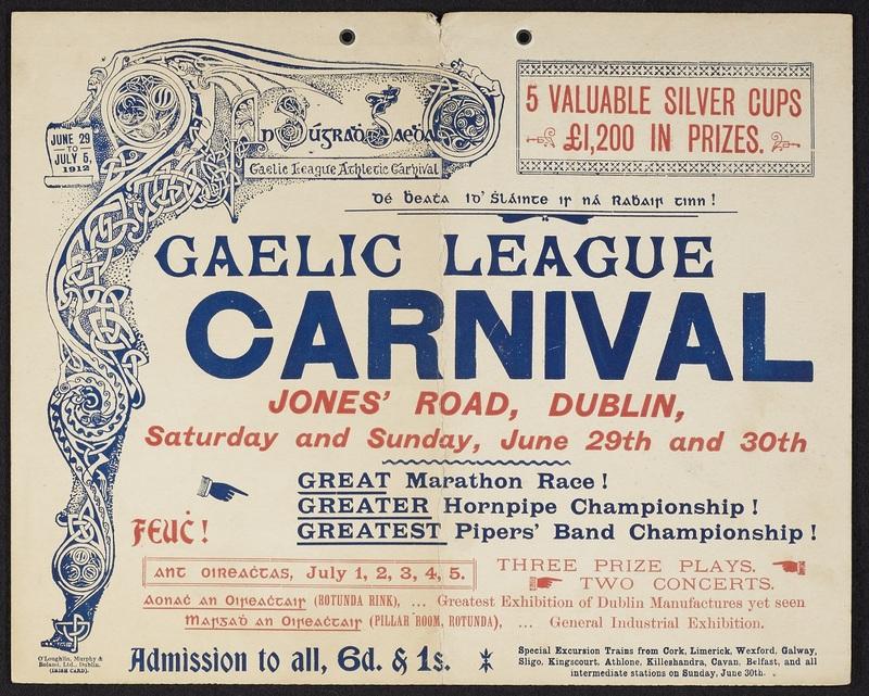 <em>Gaelic League Carnival: Jones' road, Dublin, ... June 29 to July 5, 1912</em>