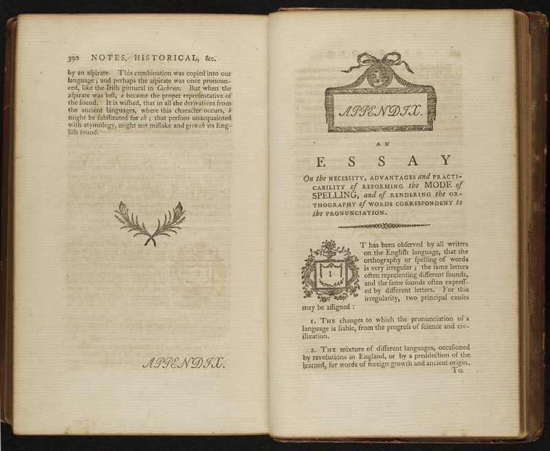 <em>Dissertations on the English Language: with Notes, Historical and Critical, to Which Is Added, by Way of Appendix, an Essay on a Reformed Mode of Spelling, with Dr. Franklin's Arguments on That Subject</em>
