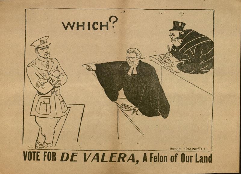 """""""Vote for de Valera, A Felon of Our Land"""""""