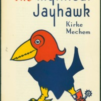 "<span style=""text-decoration: underline;"">The Mythical Jayhawk</span> by Kirke Mechem, 1944"