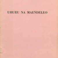 Uhuru na maendeleo [Freedom and progress]