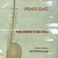Nyimbo za Liyongo / zimekusanywa na kuhaririwa na Jopo la Utafitl kuhusu Liyongo = Liyongo songs: poems attributed to Fumo Liyongo