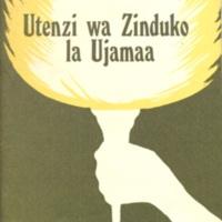 Utenzi wa zinduko la ujamaa [Poems of the establishment of ujamaa]