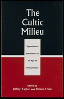 The cultic milieu : oppositional subcultures in an age of globalization