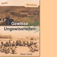 Gewisse ungewissheiten(Herero Genocide)