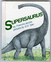 Francine Jacobs, Supersaurus (New York: Putnam, 1982).