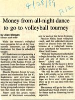 Money from all-night dance to go to volleyball tourney