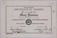 Mary Huntoon's Certificate of Training, Psychiatric Principles of Physical Medicine Rehabilitation, Winter Veterans Administration Hospital.