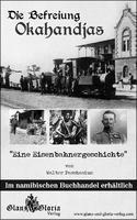 Die befreiung okahandjas(Herero Genocide)