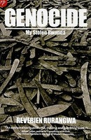 Genocide my stolen rwanda(Voices of survivors)