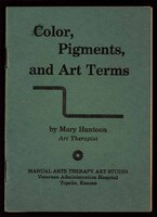 COLOR, PIGMENTS, AND ART TERMS, pamphlet by Mary Huntoon.
