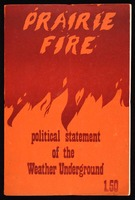 Prairie fire : the politics of revolutionary anti-imperialism : the political statement of the Weather Underground