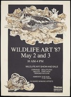 Wildlife Art '87, May 2 and 3: Wildlife Art Show and Sale